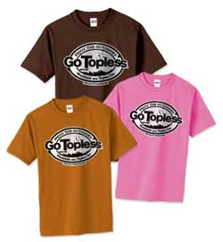 Go Topless Day Shirts